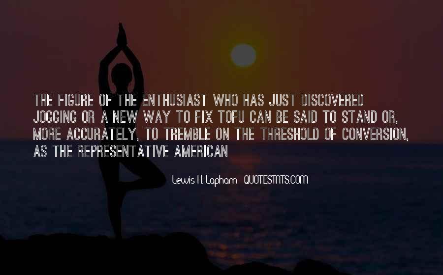 Lewis Lapham Quotes #630032