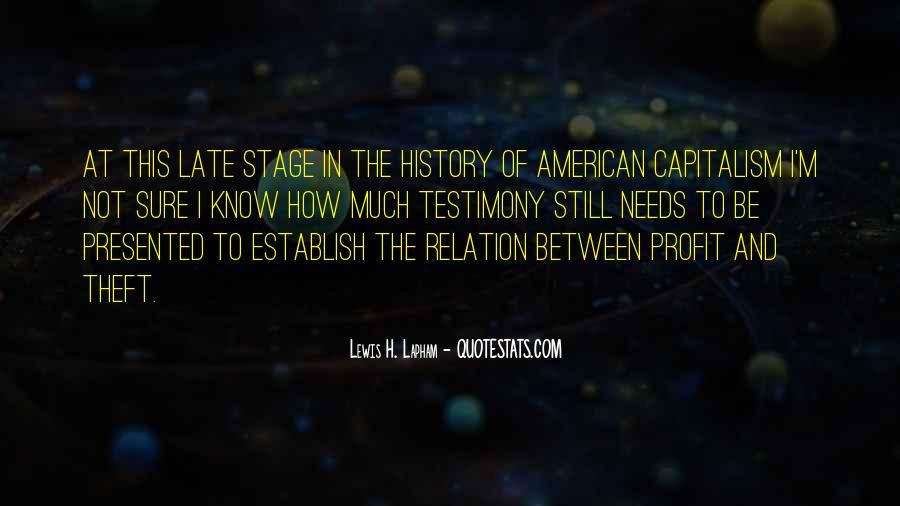Lewis Lapham Quotes #697689