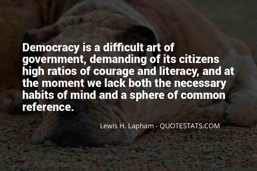 Lewis Lapham Quotes #862098