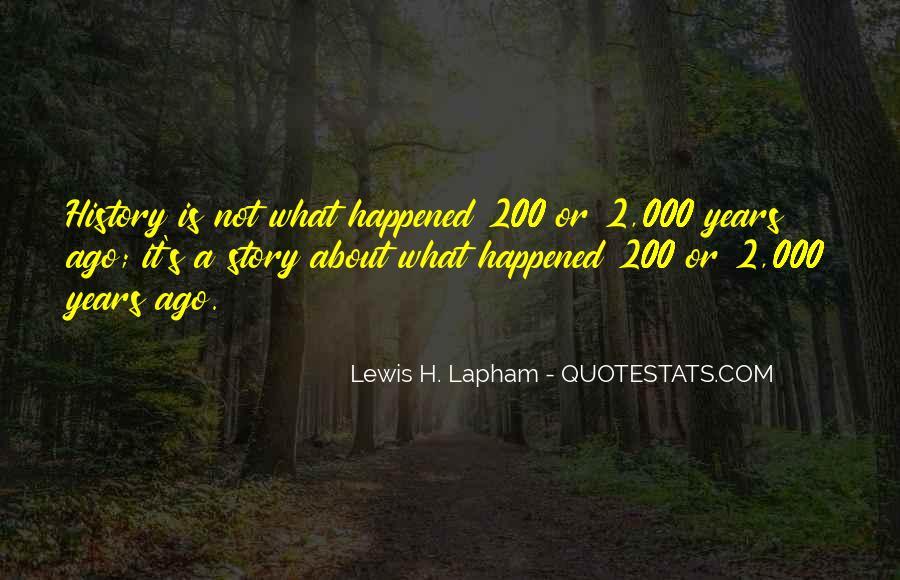 Lewis Lapham Quotes #927993