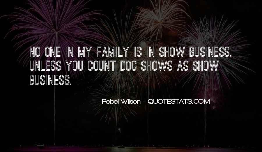 Quotes About Doing Business With Family #134259