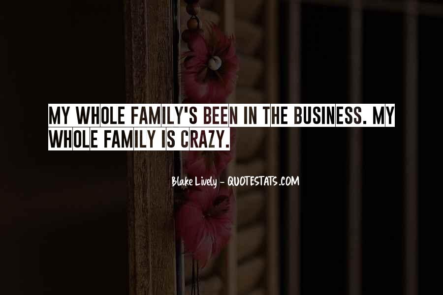 Quotes About Doing Business With Family #162557