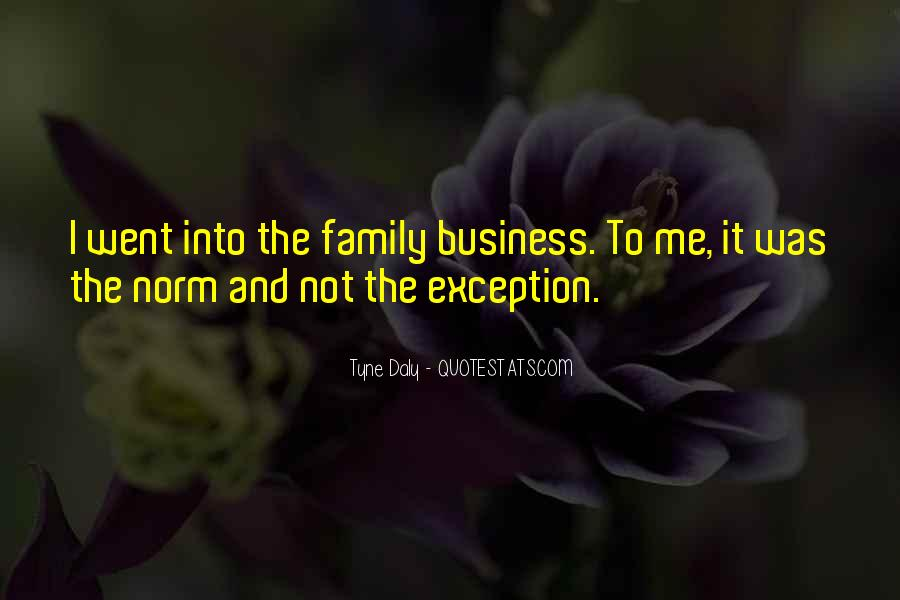 Quotes About Doing Business With Family #167118