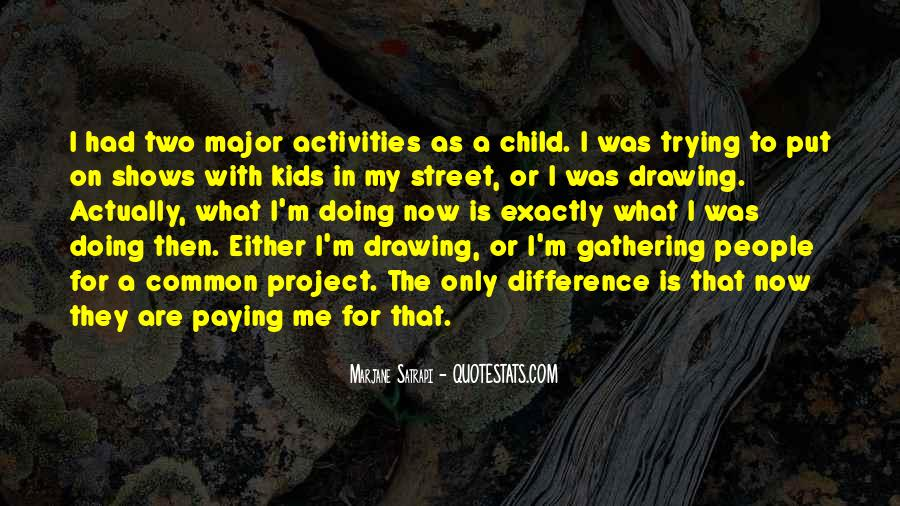 Quotes About Doing Activities #1766323