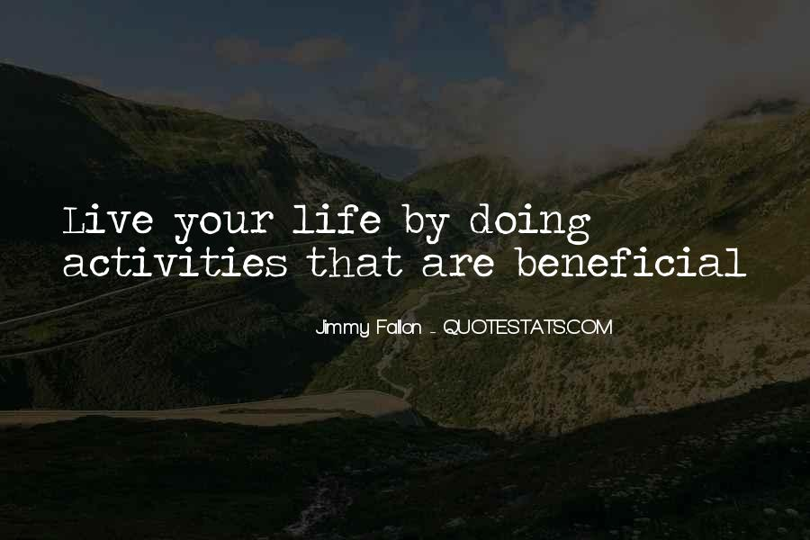 Quotes About Doing Activities #195694