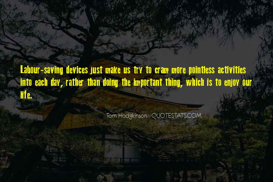 Quotes About Doing Activities #303517
