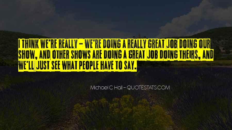 Quotes About Doing A Great Job #1504033