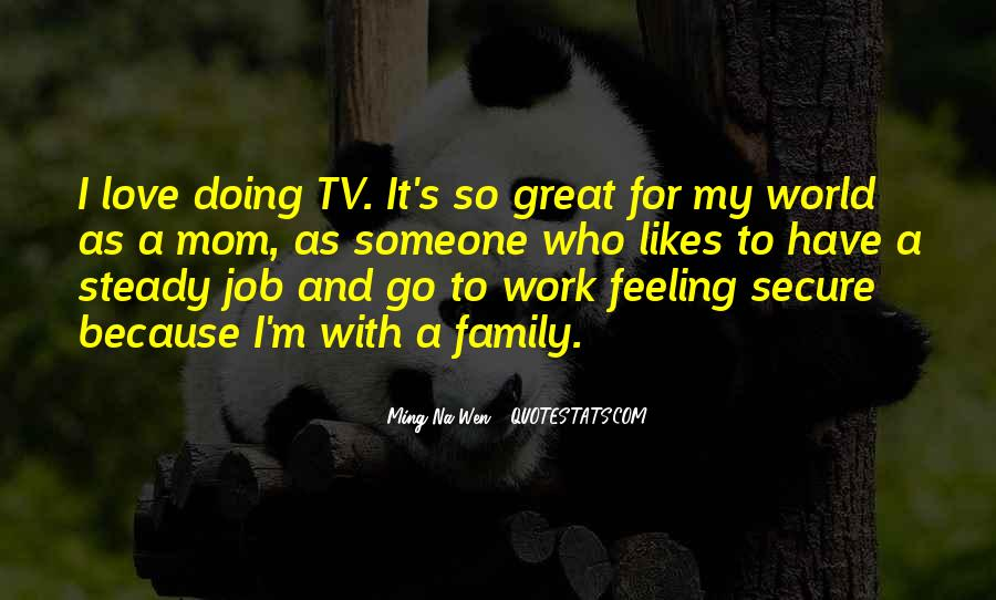 Quotes About Doing A Great Job #1683995