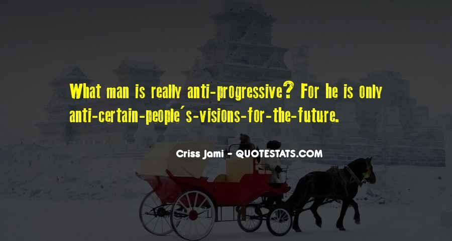 Liberal Progressive Quotes #1173013