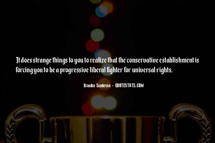Liberal Progressive Quotes #1758810