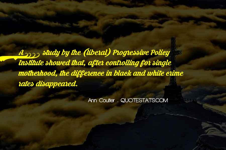 Liberal Progressive Quotes #18121