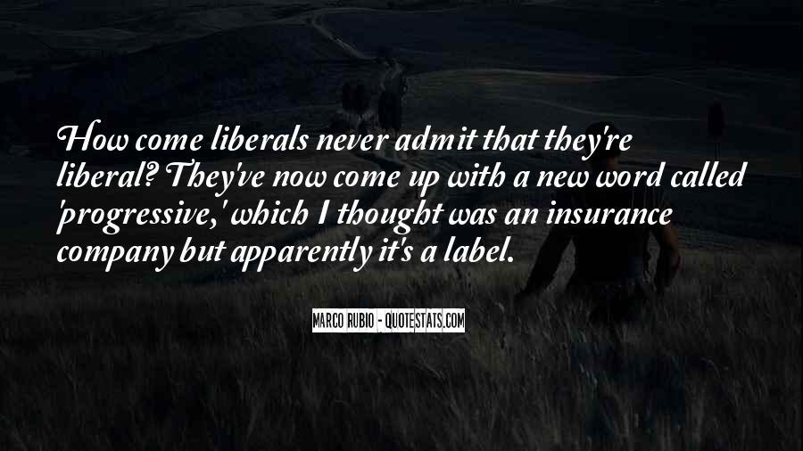 Liberal Progressive Quotes #362748