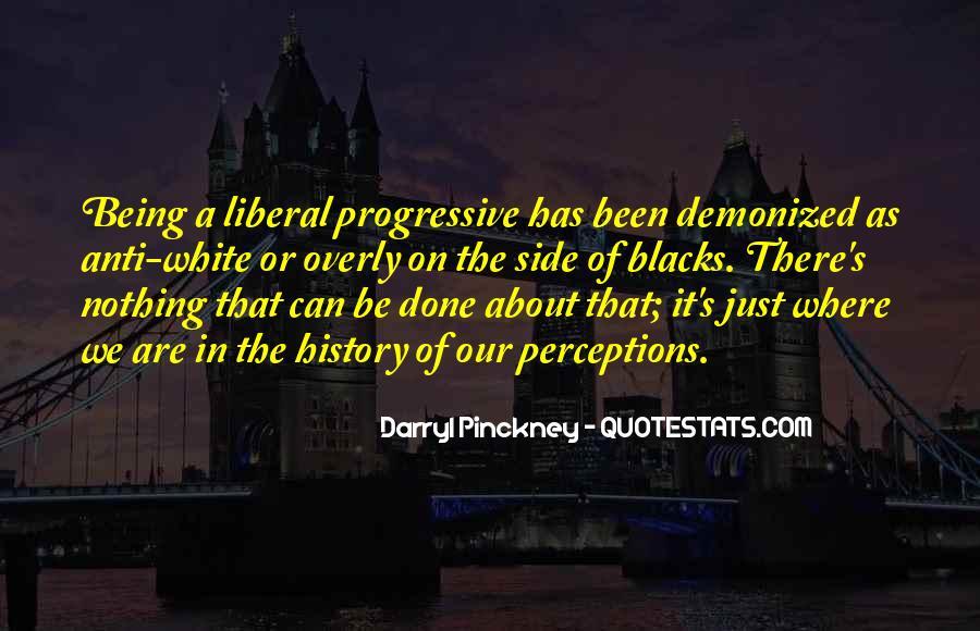 Liberal Progressive Quotes #657923