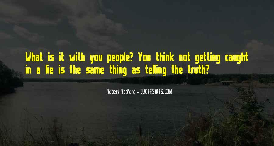 Lie Caught Quotes #1010601