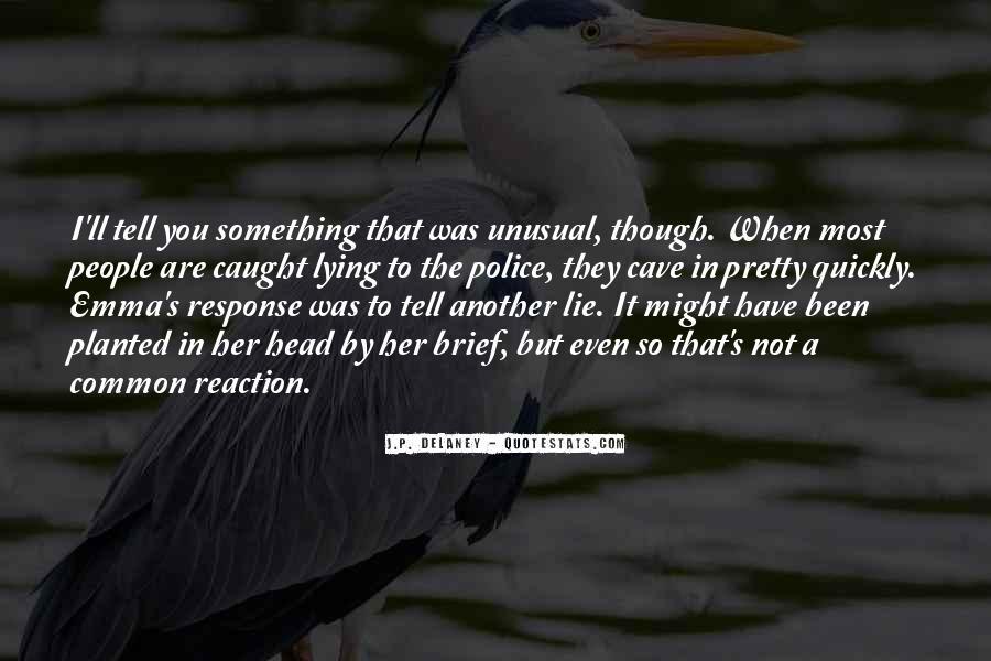 Lie Caught Quotes #673700