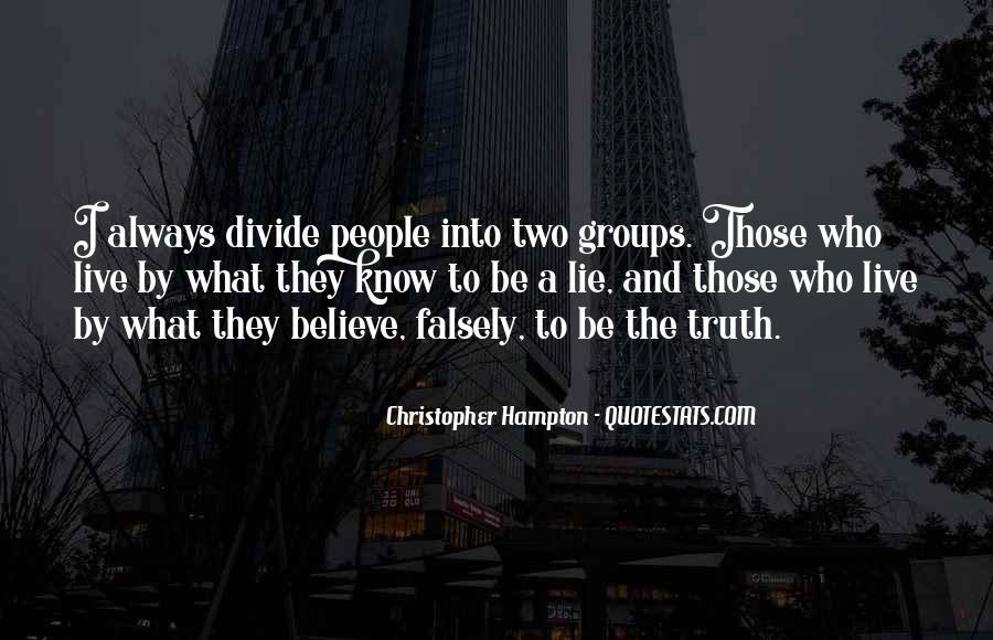 Lie Lie Quotes #15655