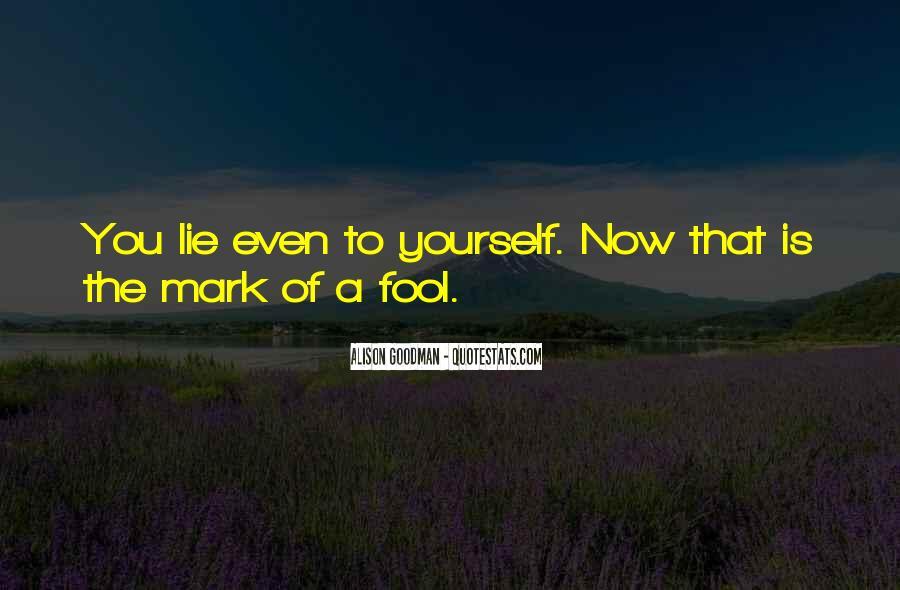 Lie Lie Quotes #18600