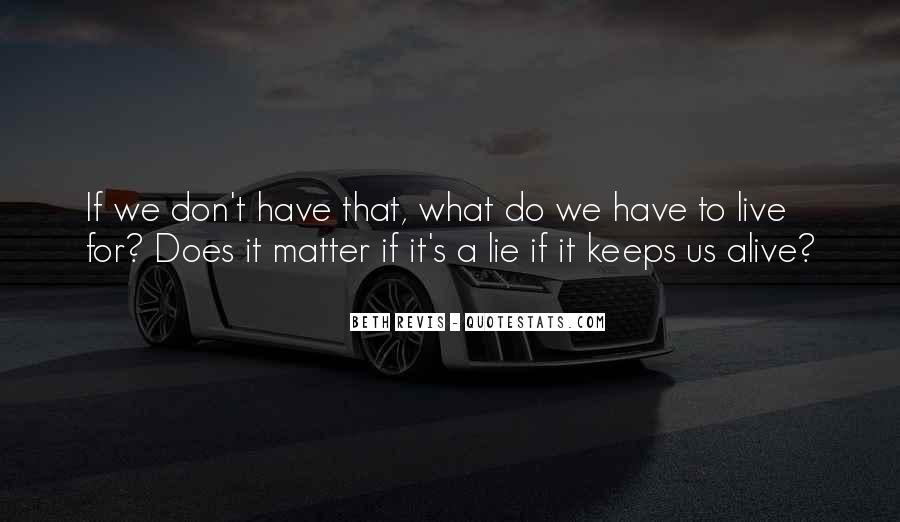 Lie Lie Quotes #4937