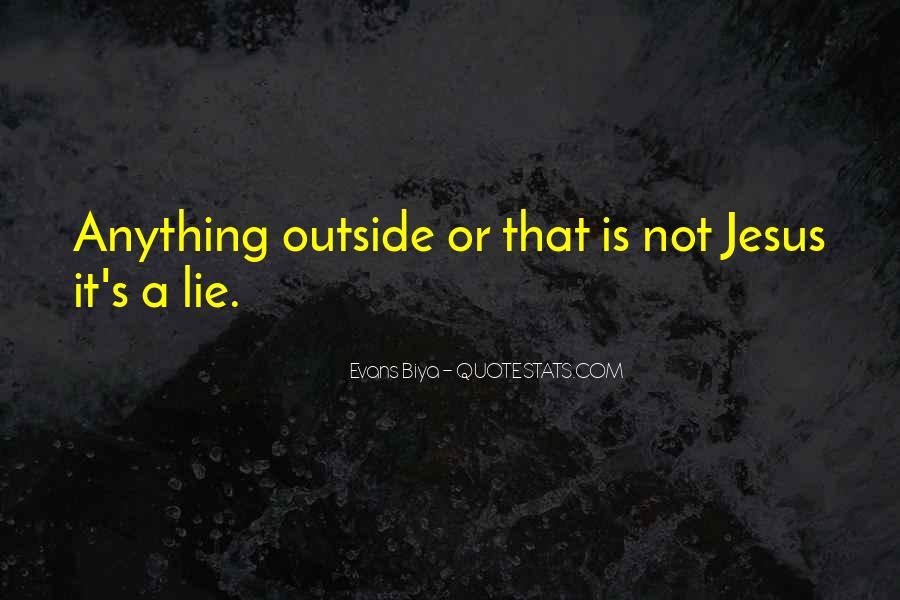 Lie Lie Quotes #7048