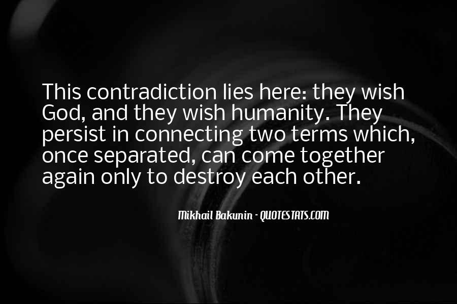 Lies Destroy Quotes #1202246