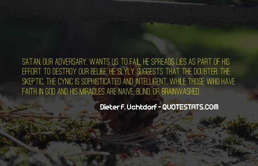 Lies Destroy Quotes #1226389