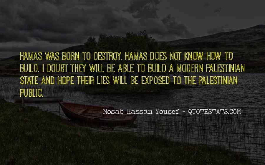 Lies Destroy Quotes #1318937