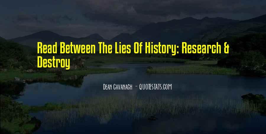 Lies Destroy Quotes #783257