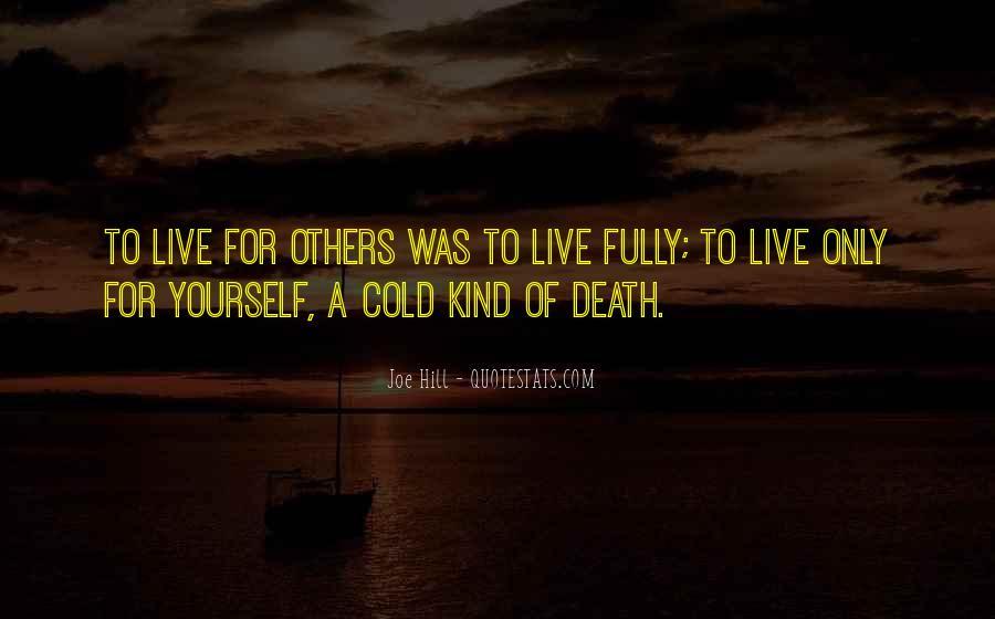 Life Altruism Quotes #1245768