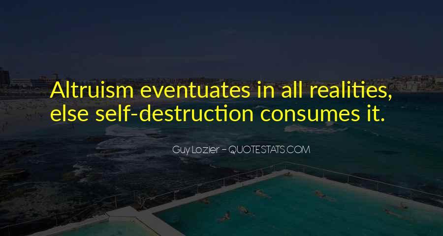 Life Altruism Quotes #1279740