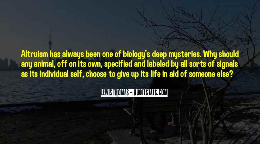 Life Altruism Quotes #1694398