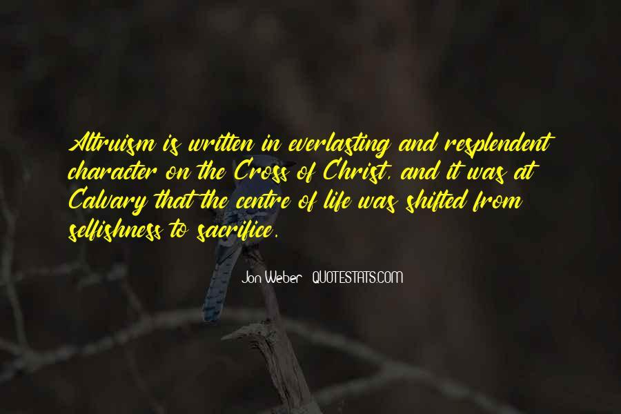 Life Altruism Quotes #1790882