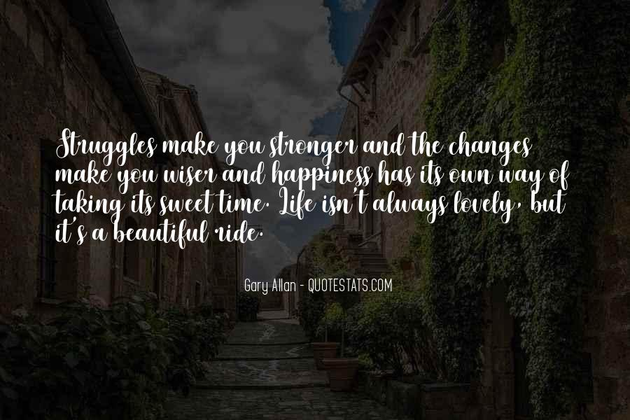 Life Always Changes Quotes #1010106