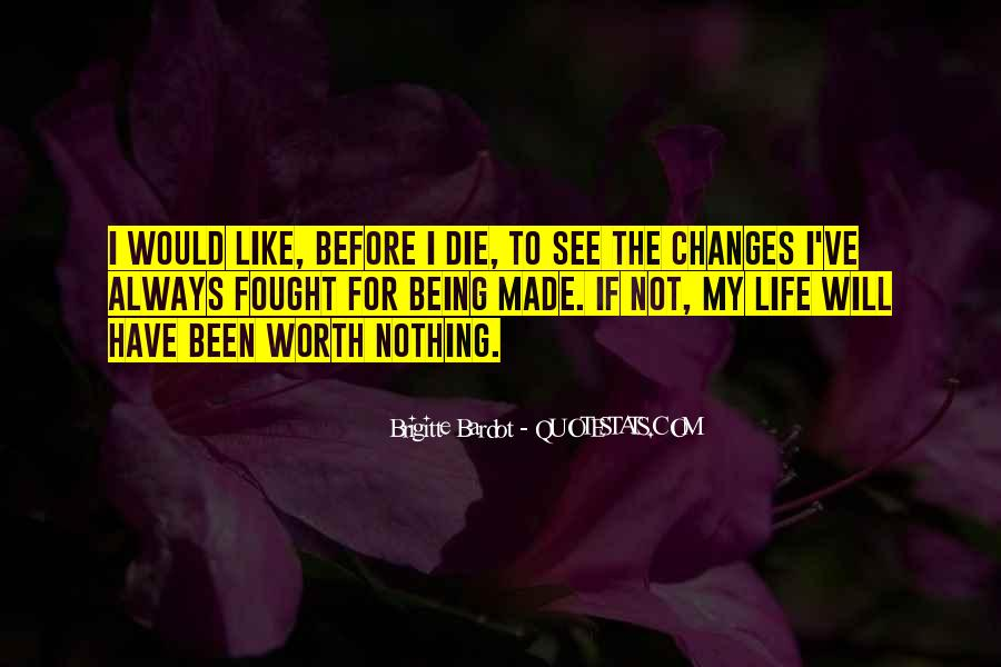 Life Always Changes Quotes #1049555