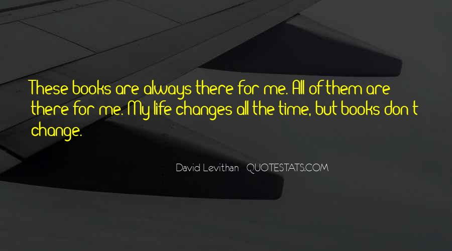 Life Always Changes Quotes #1311883