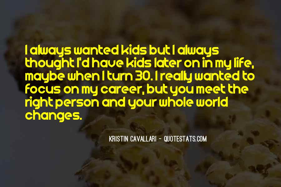 Life Always Changes Quotes #1375241
