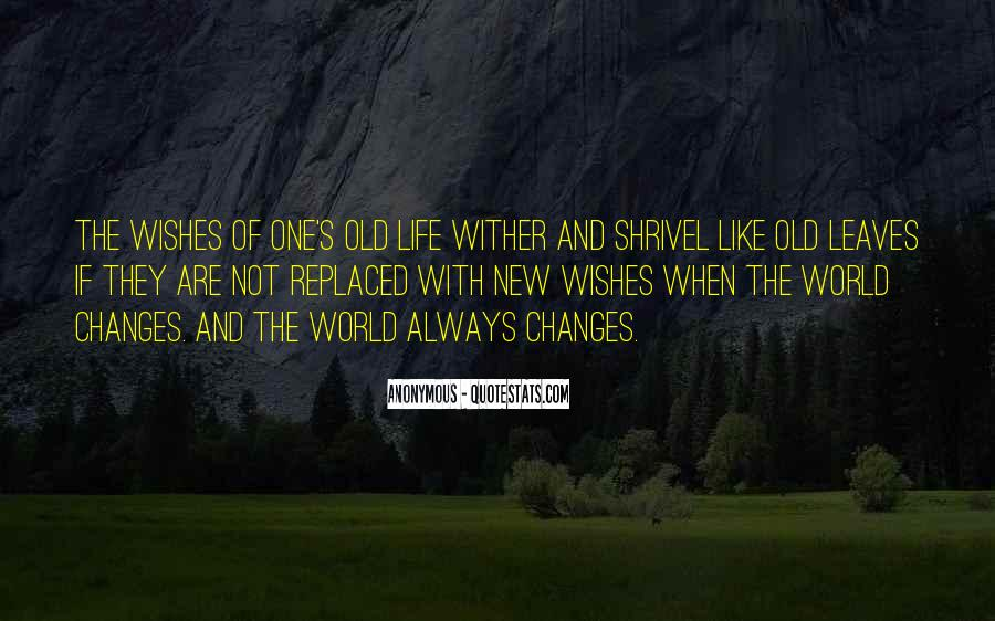 Life Always Changes Quotes #1551133