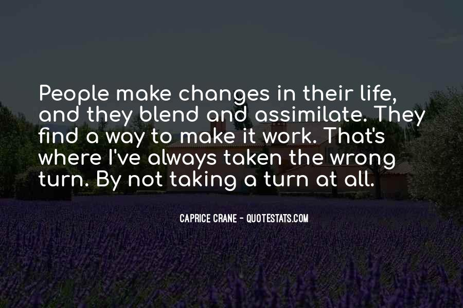 Life Always Changes Quotes #1635772