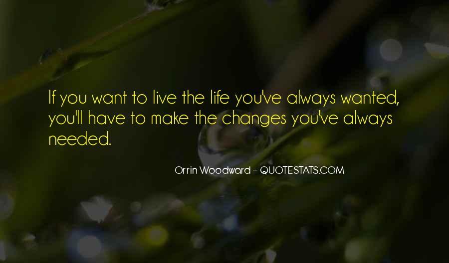 Life Always Changes Quotes #1824527