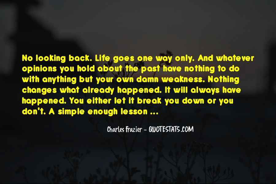 Life Always Changes Quotes #1860627