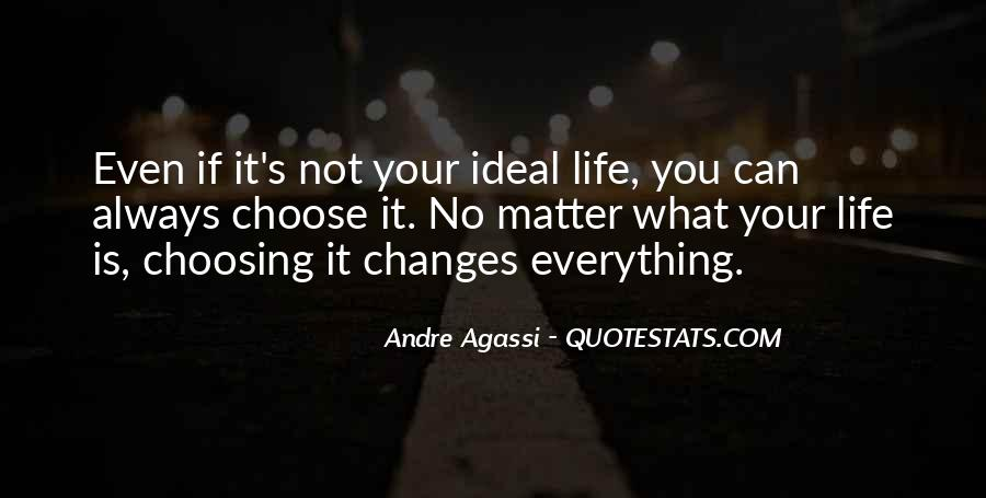 Life Always Changes Quotes #253366
