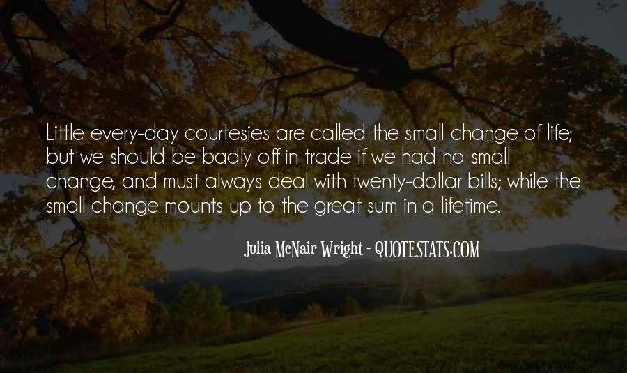 Life Always Changes Quotes #281470