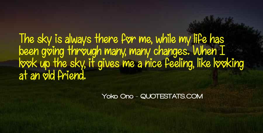 Life Always Changes Quotes #343929