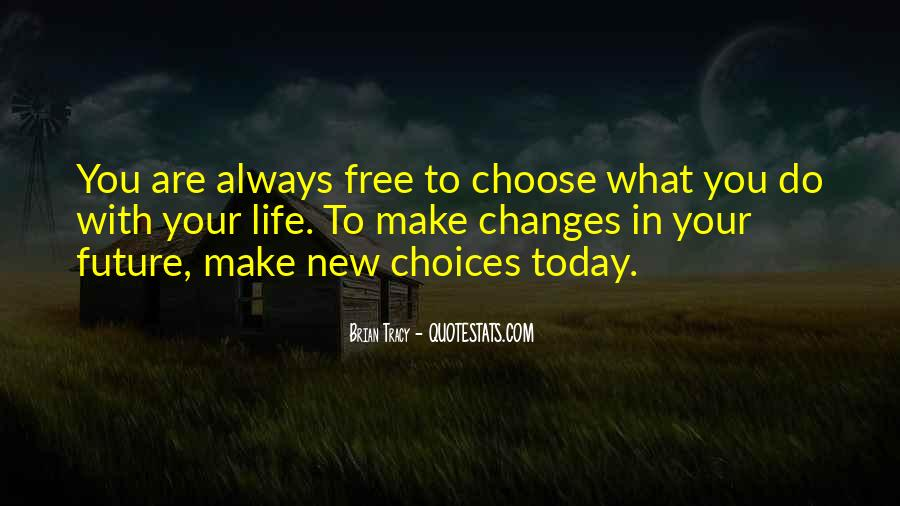 Life Always Changes Quotes #396621