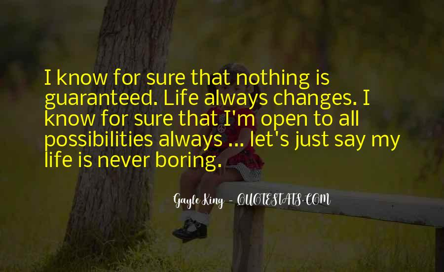 Life Always Changes Quotes #547351