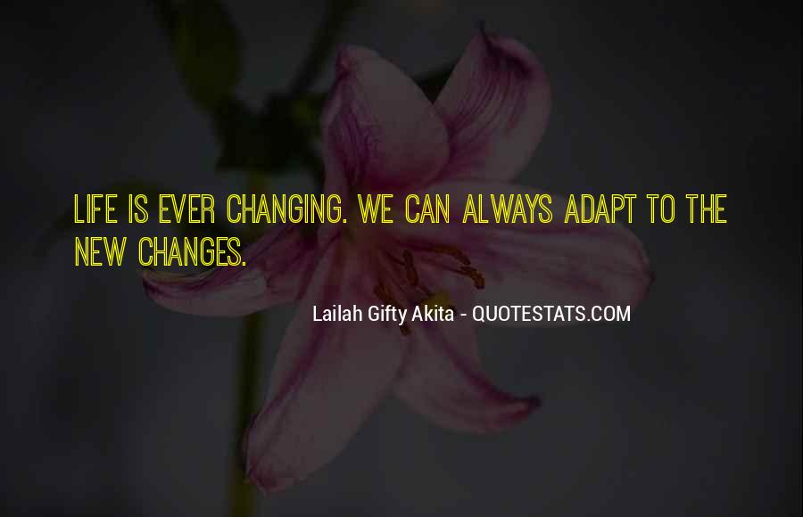 Life Always Changes Quotes #606967