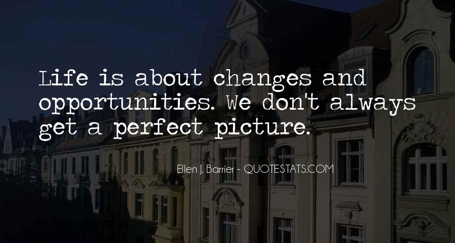 Life Always Changes Quotes #716080