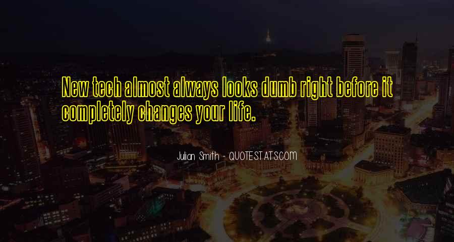 Life Always Changes Quotes #784711