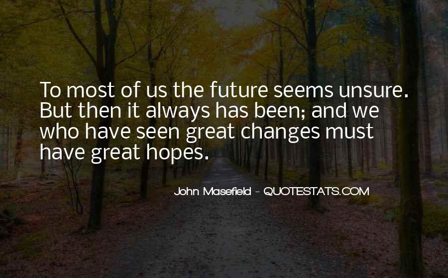Life Always Changes Quotes #964484