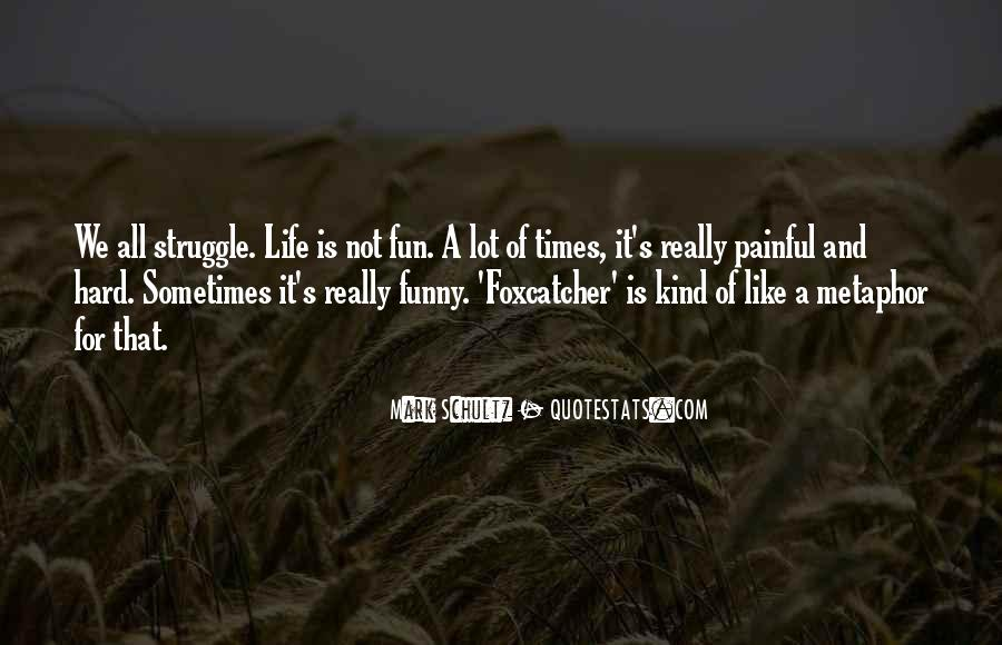 Life And Funny Quotes #218744
