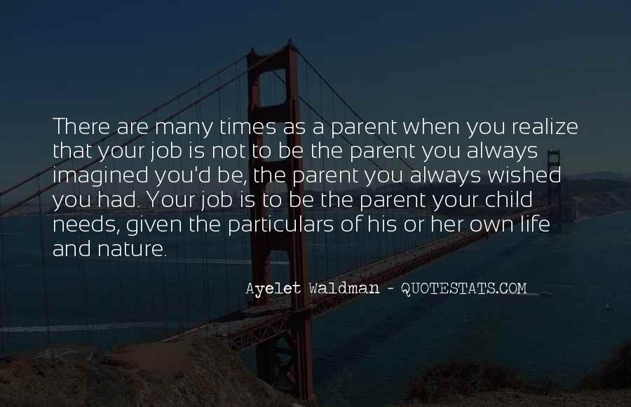 Life As A Parent Quotes #376204